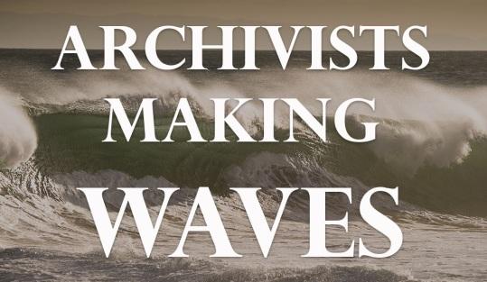 archivistsmakingwaves